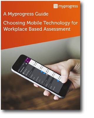 Myprogress - Choosing a Mobile Tool for Workplace Based